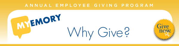 MyEmory | Why Give?